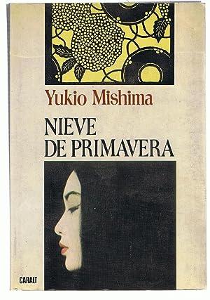 NIEVE DE PRIMAVERA: Mishima. Yukio