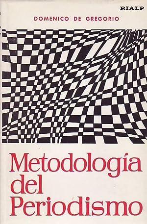 METODOLOGÍA DEL PERIODISMO: Gregorio. Domenico De