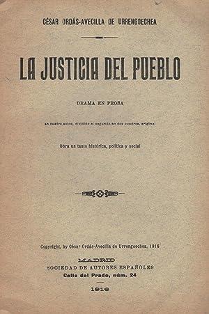 LA JUSTICIA DEL PUEBLO. Drama: Urrengoechea. César Ordás-Avecilla