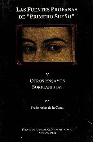 LAS FUENTES PROFANAS DE PRIMERO SUEÑO Y OTROS ENSAYOS SORJUANISTAS: Arias de la Canal. Fredo