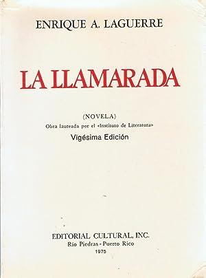 LA LLAMARADA (novela).: Laguerre. Enrique A.,