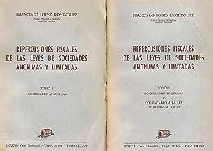 REPERCUSIONES FISCALES DE LAS LEYES DE SOCIEDADES: López Domínguez. Francisco,