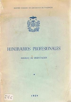 HONORARIOS PROFESIONALES. NORMAS DE ORIENTACIÓN: Ils. Col. Abogados