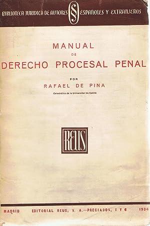 MANUAL DE DERECHO PROCESAL PENAL: De Pina. Rafael