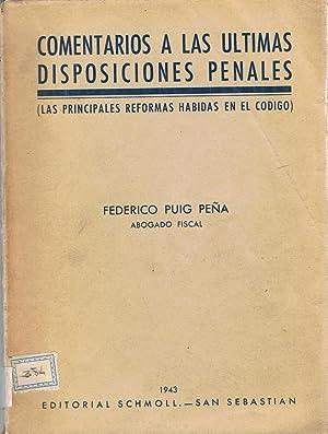 COMENTARIOS A LAS ÚLTIMAS DISPOSICIONES PENALES (Las: Puig Peña. Federico