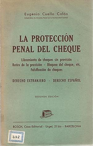 LA PROTECCIÓN PENAL DEL CHEQUE. Libramiento de: Cuello Calón. Eugenio