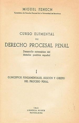 CURSO ELEMENTAL DE DERECHO PROCESAL PENAL. Desarrollo sistémático del derecho ...