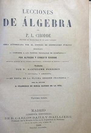 LECCIONES DE ÁLGEBRA.: Cirodde. P. L.,