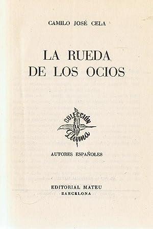 LA RUEDA DE LOS OCIOS: Cela. Camilo José
