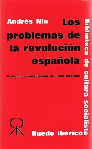 LOS PROBLEMAS DE LA REVOLUCIÓN ESPAÑOLA: Nin. Andrés