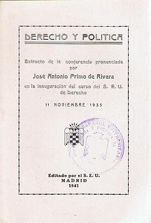 DERECHO Y POLÍTICA (Extracto de la conferencia: Primo de Rivera.