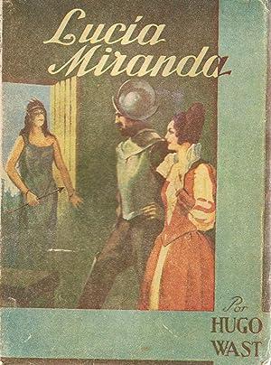 LUCIA MIRANDA. Obras Completas, tomo XX: Wast. Hugo, (seudónimo