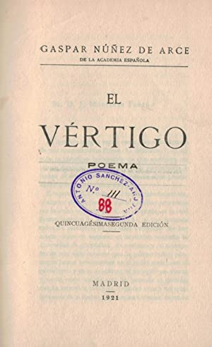 EL VÉRTIGO. Poema: Núñez de Arce. Gaspar