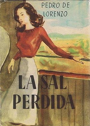 LA SAL PERDIDA: Lorenzo. Pedro de