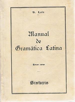 MANUAL DE GRAMÁTICA LATINA. II. Síntaxis: Lain. Basilio