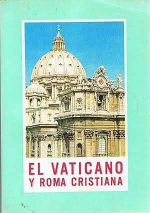 EL VATICANO Y ROMA CRISTIANA. Guía: Vaticano