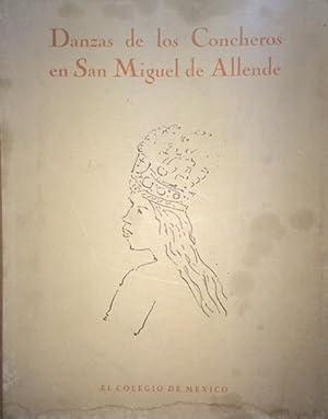 DANZAS DE LOS CONCHEROS EN SAN MIGUEL: Fernández, Justino. Mendoza,