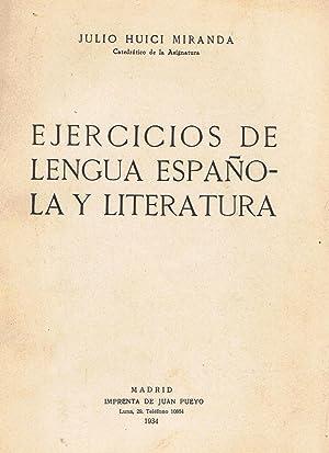 EJERCICIOS DE LENGUA ESPAÑOLA Y LITERATURA: Huici Miranda. Julio