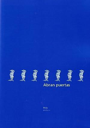 ABRAN PUERTAS. BULY PINTURAS (Catálogo): Díaz Trillo. Aurelio, (Buly)