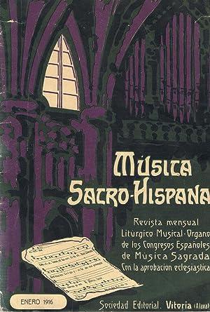 MÚSICA SACRO-HISPANA. Revista mensual litúrgico musical. órgano de los ...
