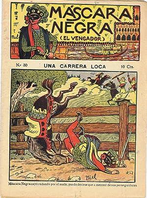 MASCARA NEGRA EL VENGADOR. Novela de capa y espada. Colección Completa, 40 Números: ...