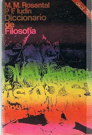 DICCIONARIO DE FILOSOFÍA: Rosental. M. M. / P. F. Ludin