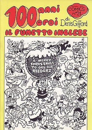 100 ANNI CROI IL FUMETTO INGLESE. Comics nº 21: Gifford, Denis