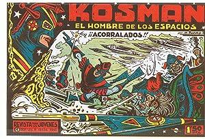 KOSMAN. EL HOMBRE DE LOS ESPACIOS. 16 Núms. Colección Completa. 1ª Época:...