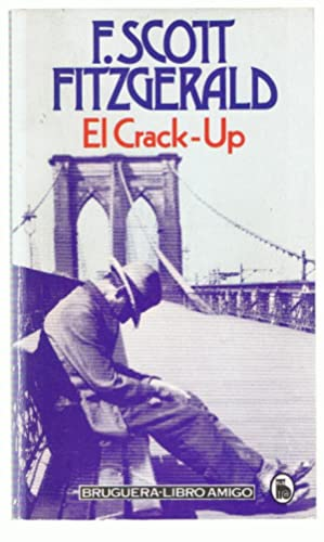 """f scott fitzgerald crack up essays But that's not even close to describing f scott fitzgerald's literary  three  personal essays that fall under the heading of """"the crack-up"""" the."""