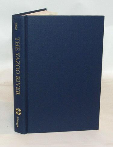 The Yazoo River Frank E. Smith Hardcover