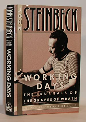 Working Days The Journals of The Grapes: John Steinbeck (Edited