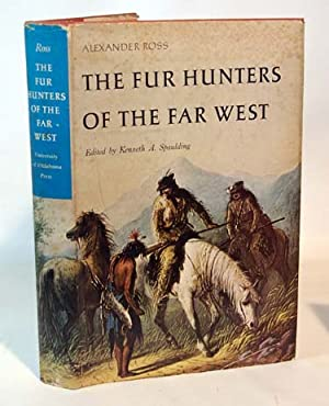 Alexander Ross The Fur Hunters Of The Far West