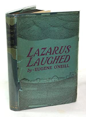 Lazarus Laughed (1925-26): Eugene O'Neill