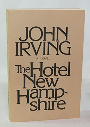 The Hotel New Hampshire (Uncorrected Proof Copy): John Irving