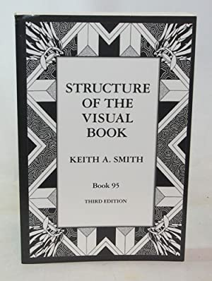 Structure Of The Visual Book: Keith A. Smith