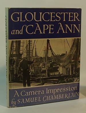 Gloucester and Cape Ann A Camera Impression: Samuel Chamberlain
