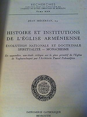 Histoire et Institutions de l'Eglise Armenienne. Evolution: MECERIAN, JEAN, S.J.