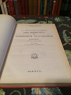 In Aristotelis Libros Peri Hermeneias et Posteriorum: THOMAE AQUINATIS, S.