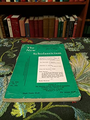 The New Scholasticism, Vol. XXX. No. 4, Oct. 1956