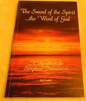 The Sword of The Spirit . The: Joy Lamb