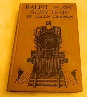 Ralph On The Army Train: Allen Chapman
