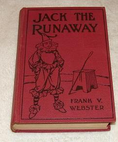Jack The Runaway: Frank V. Webster