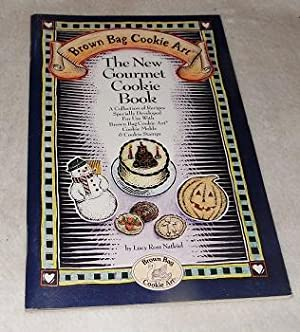 The New Gourmet Cookie Book: A Collection: Lucy Ross Natkiel