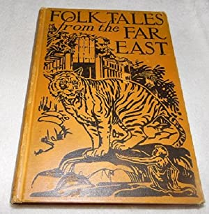 Folk Tales from the Far East: Meeker, Charles H.