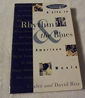 Rhythm and the Blues: A Life in: Jerry Wexler; David