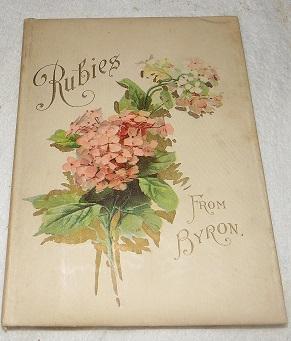 Rubies from Byron: Byron, Lord