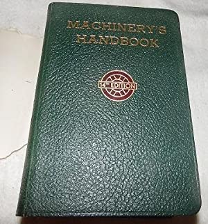 Machinery's Handbook - For Machine Shop and: Oberg, Erik and