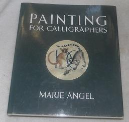 Painting for Calligraphers: Marie Angel