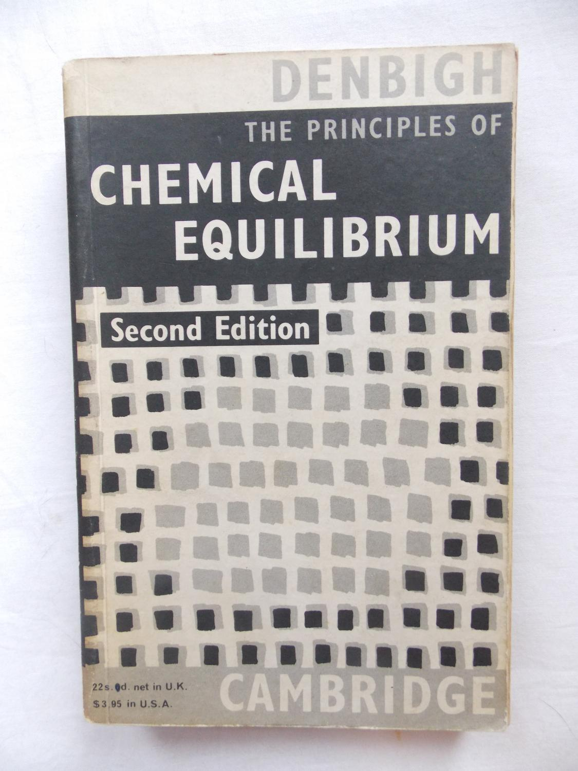 The Principles of Chemical Equilibrium with