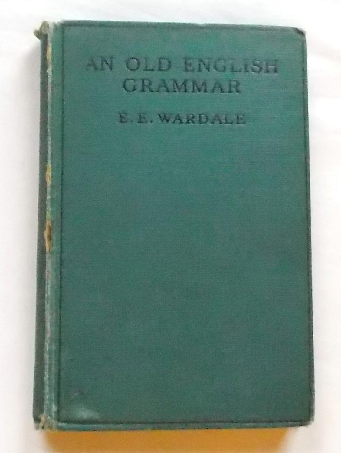 An Old English Grammar Second Edition